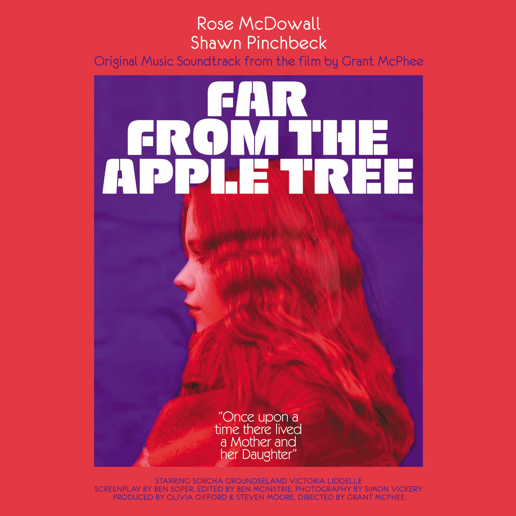 Rose Mcdowall & Shawn Pinchbeck 'Far From The Apple Tree'