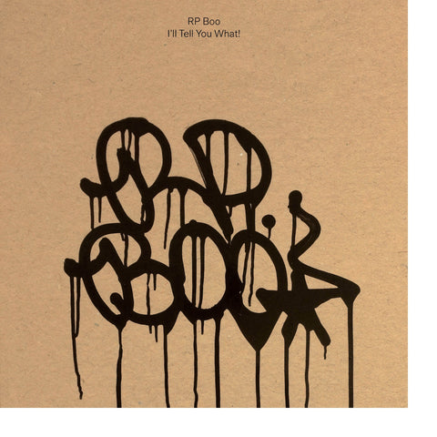 RP Boo 'I'll Tell You What!' PRE-ORDER