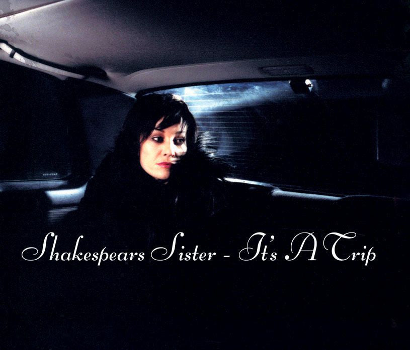 Shakespears Sister 'It's A Trip' - Cargo Records UK