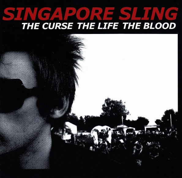 Singapore Sling 'The Curse , The Life , The Blood' - Cargo Records UK