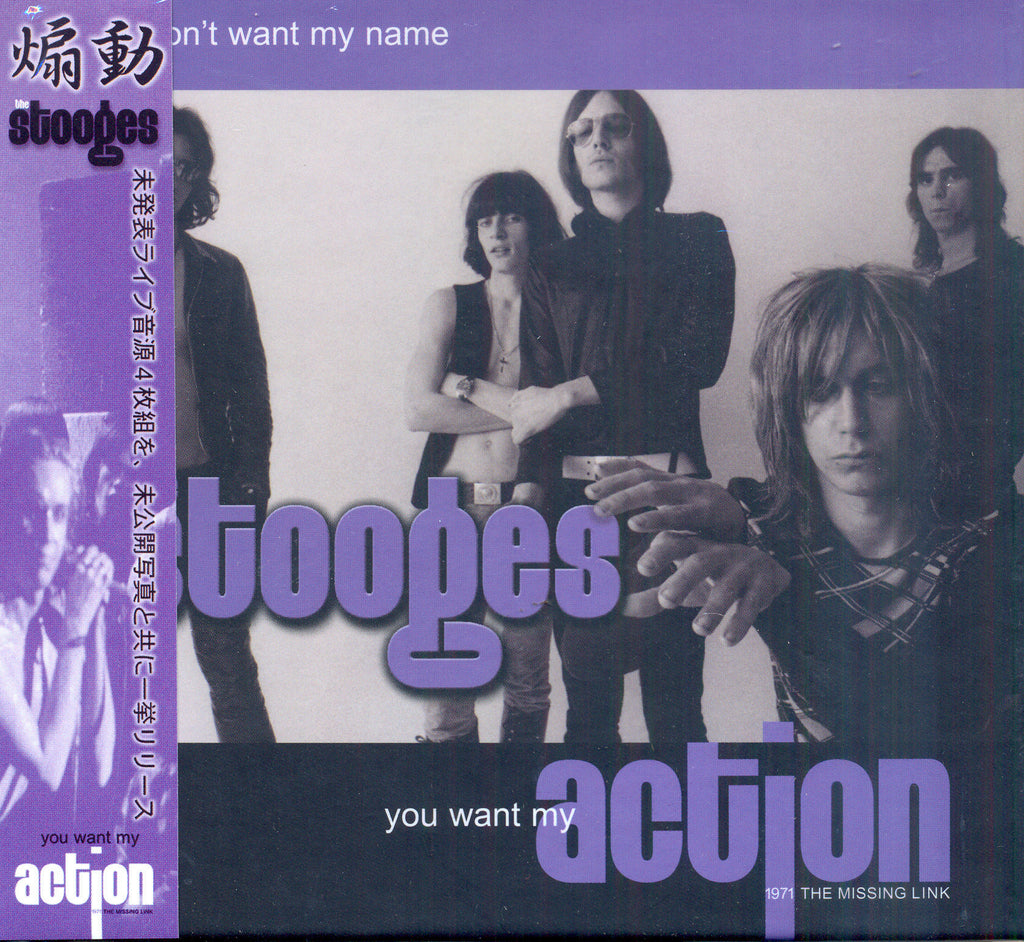 The Stooges 'You Don't Want My Name, You Want My Action' - Cargo Records UK