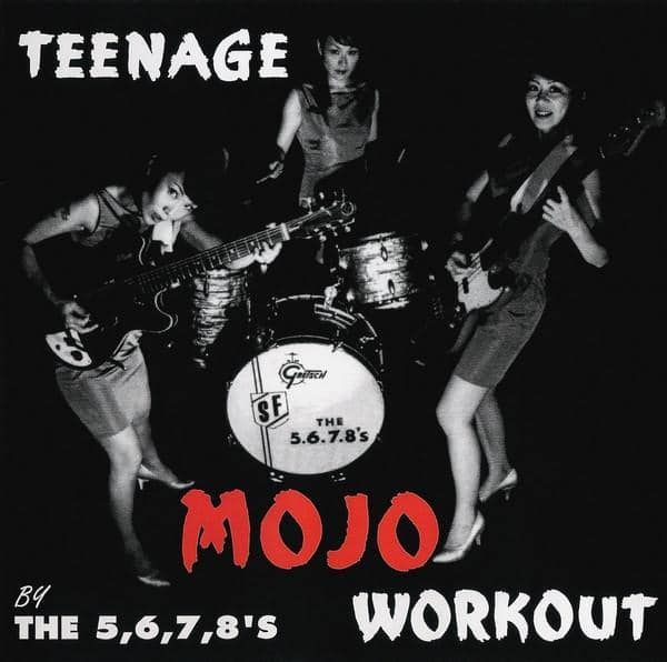 5.6.7.8's 'Teenage Mojo Workout' - Cargo Records UK