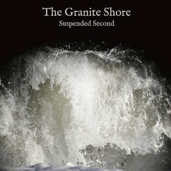 The Granite Shore 'Suspended Second' - Cargo Records UK