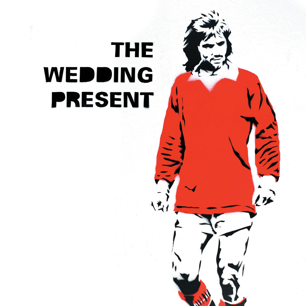 The Wedding Present 'George Best 30' PRE-ORDER - Cargo Records UK