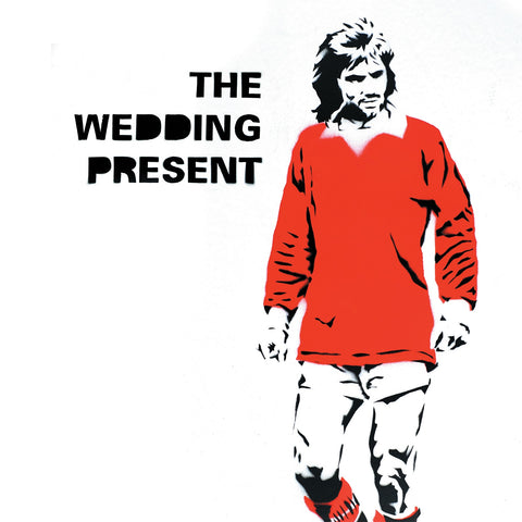 The Wedding Present 'George Best 30' PRE-ORDER