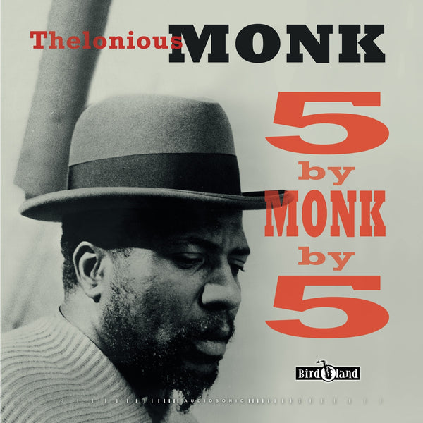 Thelonious Monk '5 By Monk By 5 Remastered' - Cargo Records UK