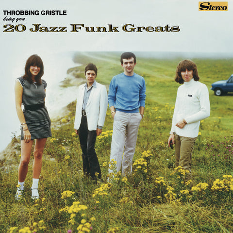 Throbbing Gristle 'Throbbing Gristle Bring You 20 Jazz Funk Greats' - Cargo Records UK