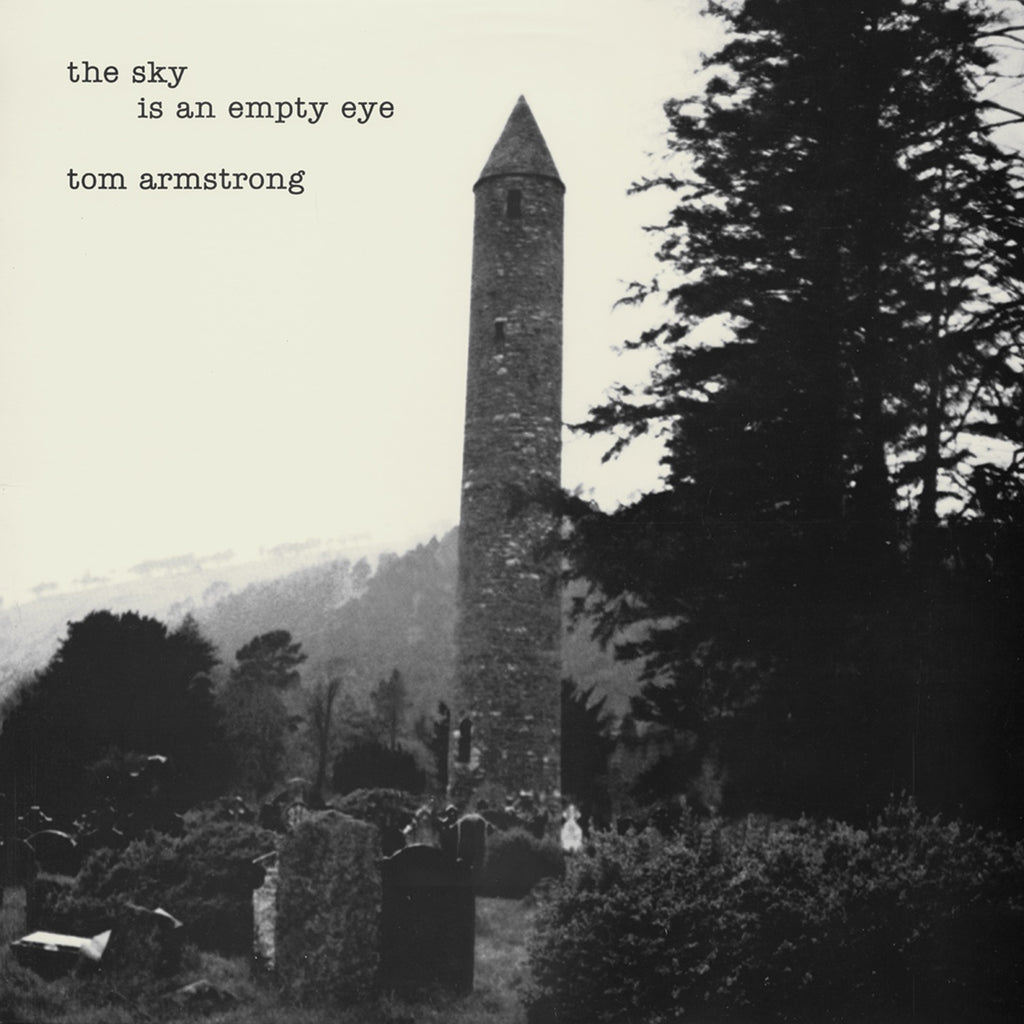 Tom Armstrong 'The Sky Is An Empty Eye'