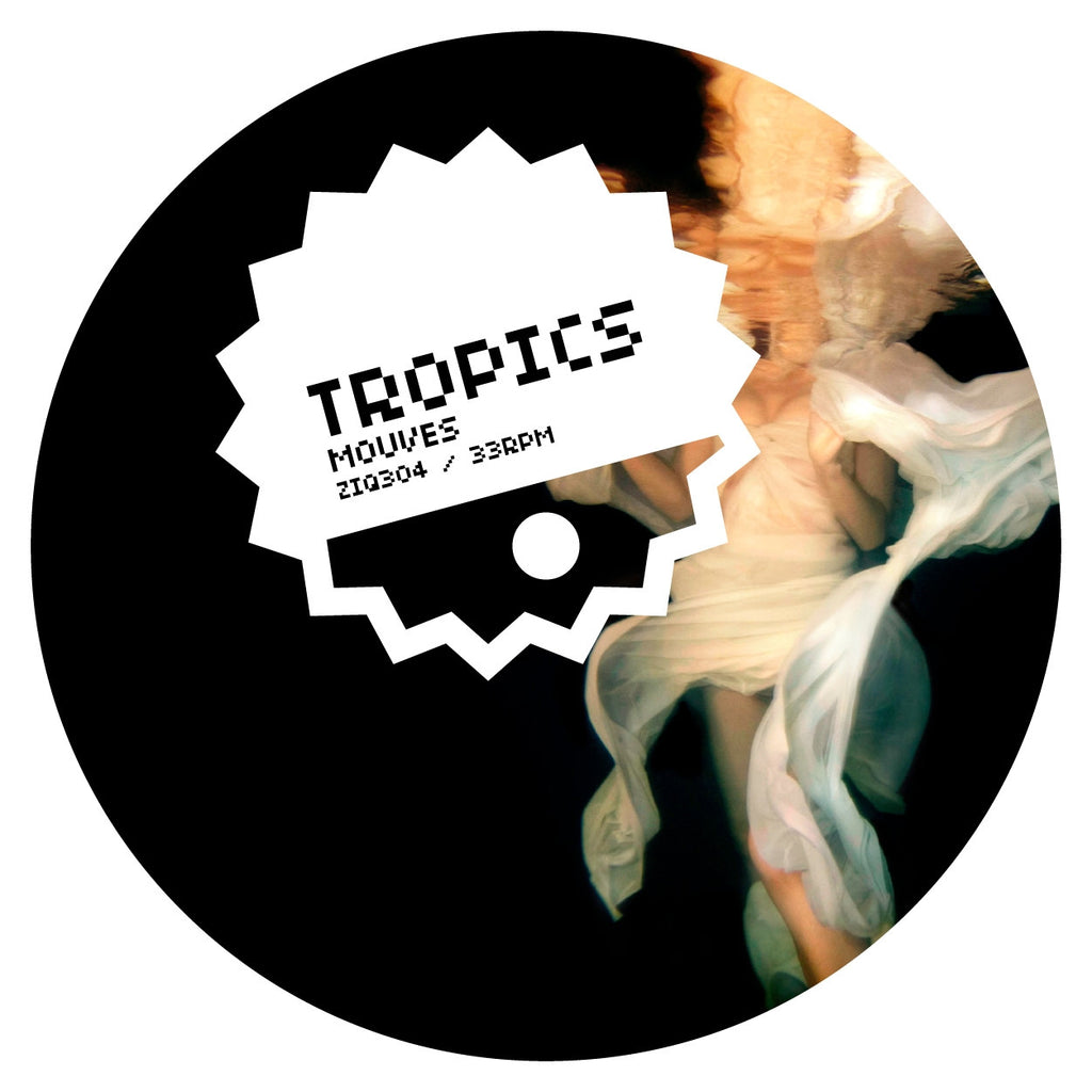 Tropics 'Mouves' - Cargo Records UK