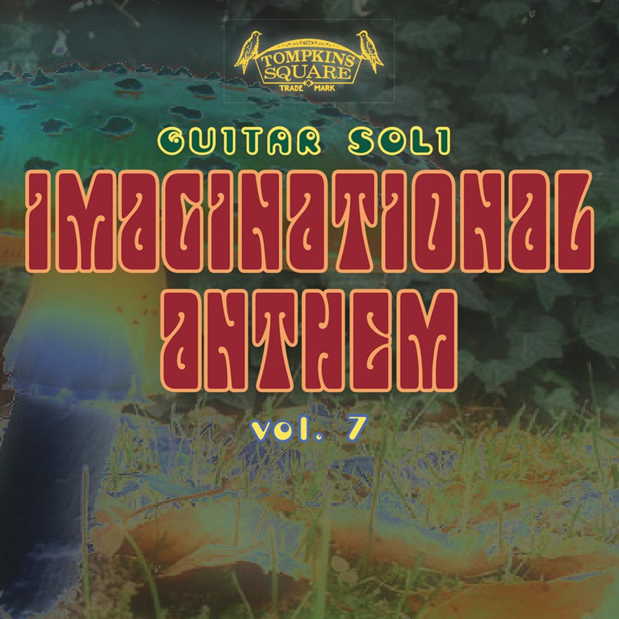Various 'Imaginational Anthems Volume 7' - Cargo Records UK