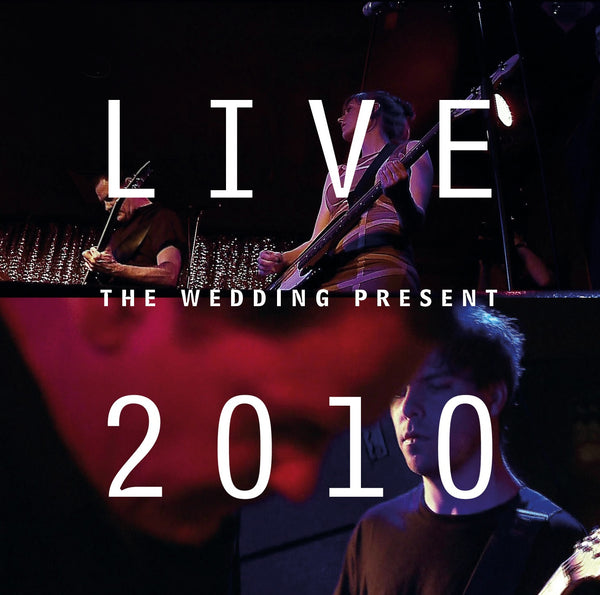 The Wedding Present 'Live 2010: Bizarro Played Live In Germany' CD + DVD PRE-ORDER