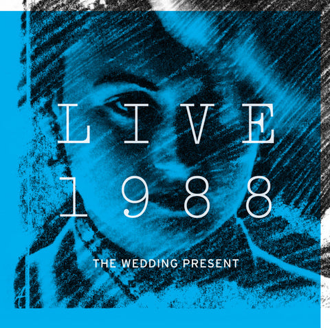 The Wedding Present 'Live 1988' - Cargo Records UK