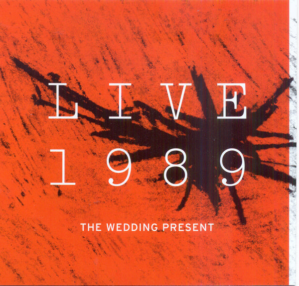 The Wedding Present 'Live 1989' - Cargo Records UK