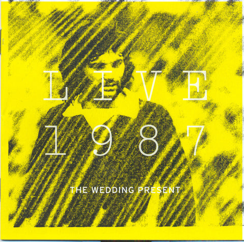 The Wedding Present 'Live 1987' - Cargo Records UK