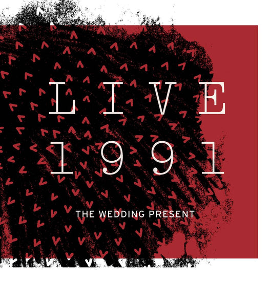 The Wedding Present 'Live 1991' - Cargo Records UK