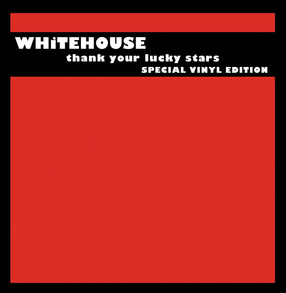 Whitehouse 'Thank Your Lucky Stars' Vinyl 2xLP
