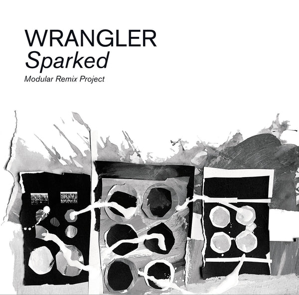Wrangler 'Sparked: Modular Remix Project' - Cargo Records UK