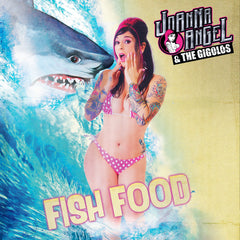 Joanna Angel And the Gigolos- Fish Food- Digital Download