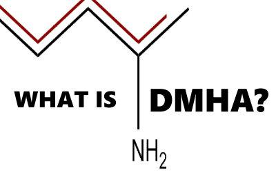 What is DMHA? Supplements Ingredients Explained
