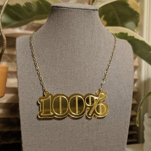 """100%"" Gold Mirrored Acrylic Necklace"
