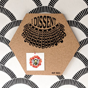 "RBG Collar ""I Dissent"" Hexagon Cork Board"