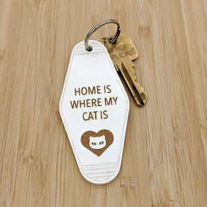 Home Is Where My Cat Is Motel Keychain