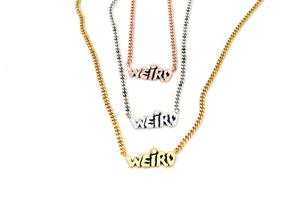 WEIRD Necklace. Unisex. Various Colors.