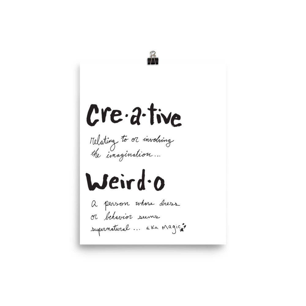 Creative Weirdo Defined Art Print