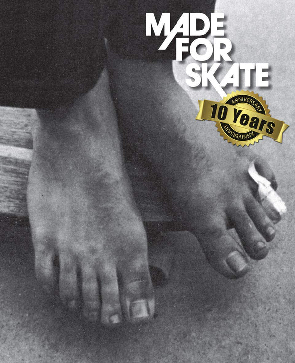Made For Skate 10th Annivesary
