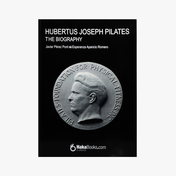 Joseph Hubertus Pilates, The Biography