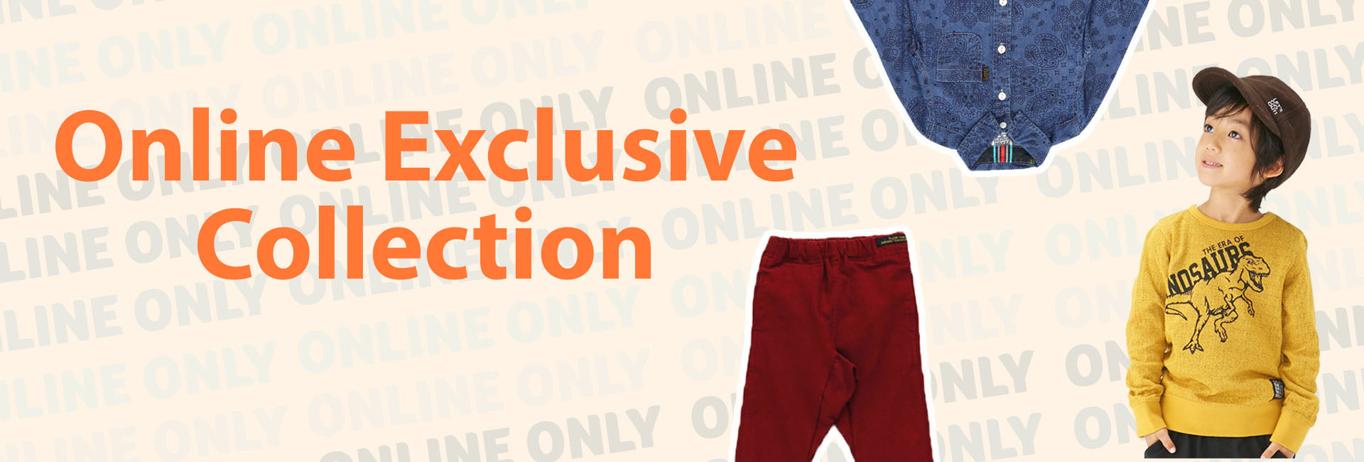 Online Exclusive Collection