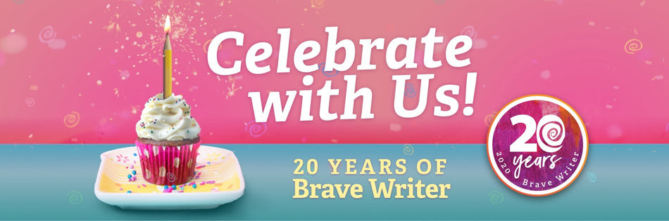Brave Writer's 20th Anniversary