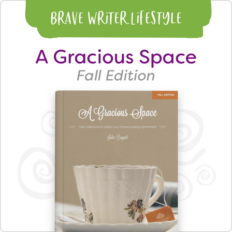 A Gracious Space: Fall Edition