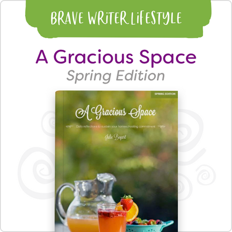 A Gracious Space: Spring Edition
