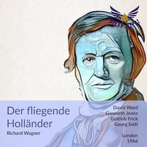 Wagner: Der fliegende Holländer - Ward, Jones, Frick, Prybil, Bainbridge, McDonald; Solti.  London, 1966
