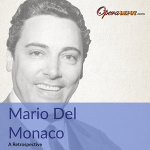 Compilation: Mario Del Monaco 1947 - 1969. Arias and Duets from Norma, Ballo, Otello, Chenier, Pagliacci & Walküre