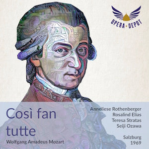 cosi-fan-tutte-rothenberger-stratas-elias-krause-berry-ozawa