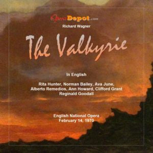 Wagner Die Walküre (In English) - Hunter, June, Bailey, Remedios, Howard, Grant; Goodall.  ENO, 1970