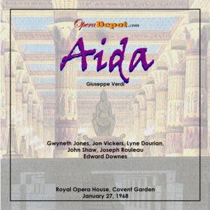 Verdi: Aida - Jones, Vickers, Dourian, Shaw, Rouleau; Downes.  London, 1968