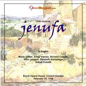 Janacek: Jenufa (In English) - Collier, Varnay, Cassilly, Lanigan, Bainbridge; Kubelik.  London, 1968