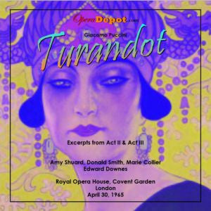 Puccini: Turandot (excerpts) - Shuard, Smith, Collier; Downes.  London, 1965.  BONUS: Amy Shuard sings excerpts from Macbeth