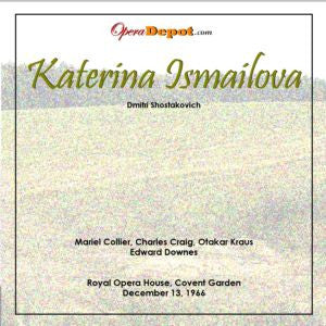 Shostakovich: Katerina Ismailova (In English) - Collier, Craig, Kraus, Kelly, Langdon, Coster, J. Sinclair; Downes. London, 1966