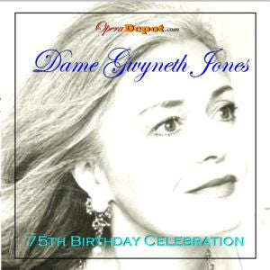 Compilation: Gwyneth Jones - 75th Birthday Celebration.  Arias and Excerpts from Carmen, Hänsel und Gretel, The Ring, Der fliegende Holländer and more