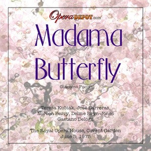 Puccini: Madama Butterfly - Kubiak, Carreras, Berry, Bryn-Jones; Delogu.  London, 1975