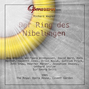 Wagner: Der Ring des Nibelungen - Shuard, Windgassen, Ward, Hotter, Jones, Kozub; Solti.  London, 1965