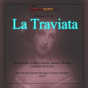 Verdi: La Traviata - Sass, Kraus, Bruson; Delacote.  London, 1977
