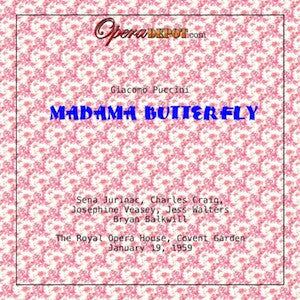 Puccini: Madama Butterfly - Jurinac, Craig, Walters, Veasey, Rouleau; Balkwill.  London, 1959