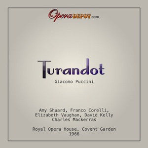 Puccini: Turandot - Shuard, Corelli, Vaughan, Kelly; Mackerras.  London, 1966