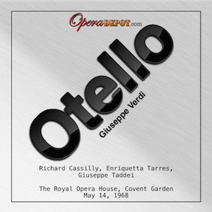 Verdi: Otello - Cassilly, Taddei, Tarres; Solti.  London, 1969