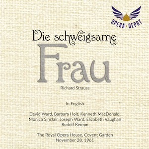 Strauss: Die schweigsame Frau (In English) - Ward, Holt, Macdonald, Sinclair, Vaughan, Berry; Kempe.  London, 1961